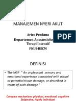 Satelit Simposium 4.1 Manajemen Nyeri Akut Oleh Dr. Aries Perdana Sp.an k
