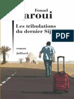 Laroui, Fouad - Les Tribulations Du Dernier Sijilmassi