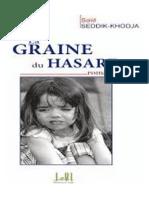 Said Seddik Khodja - SKS La Graine Du Hasard 2016