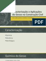 Caracterização e Aplicações Do Gesso Na Construção Civil