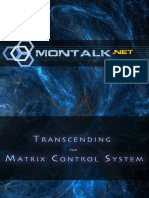 Transcending the Matrix Control System