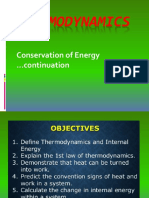 THERMODYNAMICS Conservation of Energy Continuation...