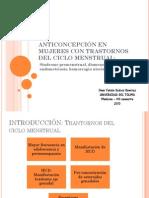 ANTICONCEPCIÓN EN MUJERES CON TRASTORNOS DEL CICLO MENSTRUAL