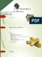 Clasificación de Minerales ( Propiedades Físicas y Químicas