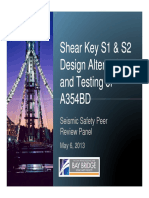 C2 Seismic Safety Peer Review Panel Presentation Shear Key S1 and S2 Design Alternatives and Testing of A354BD