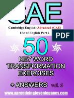 CAE 50 Key Word Transformation Vol 3