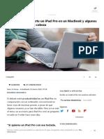 Este Teclado Convierte Un iPad Pro en Un MacBook y Algunos Usuarios Pierden La Cabeza