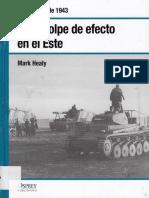 18 - Golpe de Efecto en El Este Kursk Julio de 1943