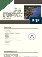 Determinación de Las Características de La Geoinformación En La Interaccion de Un Usuario Para un Sistema del Calculo de Impuestos