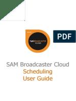 2 SAM Broadcaster Cloud User Guide - Scheduling