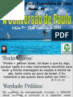 EBD 2011 LIÇÃO 9 a Conversão de Saulo