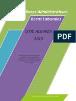 Bases Administrativas Becas Laborales 2015_OTIC ALIANZA