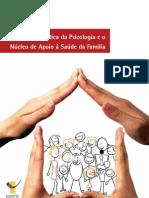 A prática da Psicologia e o Núcleo de Apoio à Saúde da Família