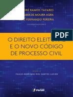 #O Direito Eleitoral e o Novo Código de Processo Civil (2016) - André Ramos Tavares, Walber de Moura Agra e Luiz Fernando Pereira.pdf