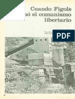 Guzmán, Eduardo - Cuando Figols proclamó el Comunismo Libertario - [Tiempo de Historia, Num 14. 1976].pdf