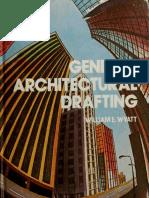 General Architectural Drafting - 1976 - William E Wyatt