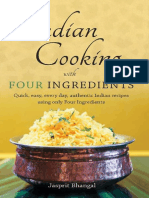 Indian Cooking With Four Ingredients - Quick, Easy, Every Day