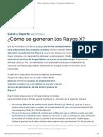 ¿Cómo Se Generan Los Rayos X_ _ QueAprendemosHoy