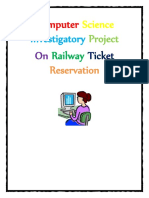 244371864 Computer Science Investigatory Project on Railway Ticket Reservation for Class 12