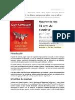 LEADER SUMMARIES - Resumen Del Libro - El Arte de Cautivar - Principios y Consejos Para Cambiar Los Corazones, Las Mentes y Las Acciones de Las Personas - Por Guy Kawasaki