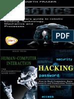 Robotics & Human-Computer Interaction & Hacking