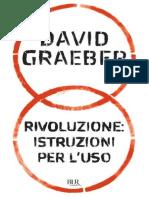 Graeber, David -  Rivoluzione. Istruzioni per l'uso.epub