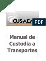Custodia a Transportes