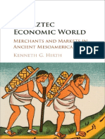 Kenneth G. Hirth-The Aztec Economic World_ Merchants and Markets in Ancient Mesoamerica-Cambridge University Press (2016)