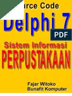 Source Code Delphi 7 - Program Aplikasi Perpustakaan Sekolah Dengan Borland Delphi 7