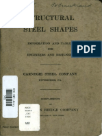 Structural Steel Shapes Information and Tables for Engineers and Designers and Other Data Pertaining to Structural Steel 1926