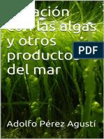 Curación con las algas y otros productos del mar - Adolfo Pérez Agustí.alba.pdf