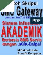 Source Code Skripsi Java SMS Gateway - Sistem Informasi Akademik Berbasis SMS dengan JAVA dan Delphi 7