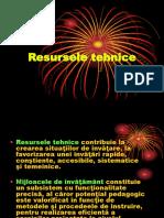 8.Resursele tehnice