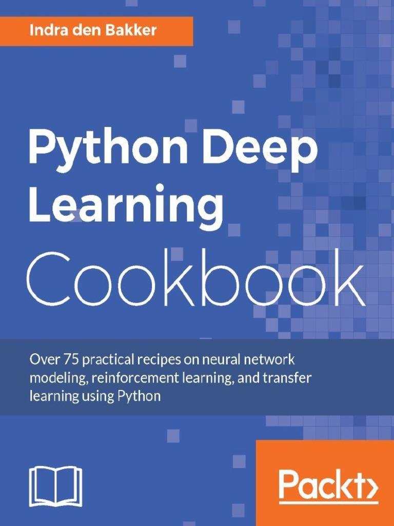 Python Deep Learning Cookbook - Indra Den Bakker | Deep