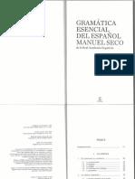 Seco, M. _2010_. Gramática Esencial Del Español, 4.ª Ed., I