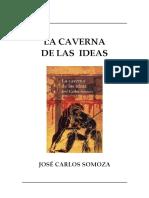 Somoza, JosВ Carlos - La caverna de las ideas.pdf
