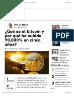 ¿Qué es el bitcoin y por qué ha subido 90,000% en cinco años? | Viva la Bolsa