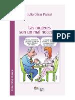 Julio Cesar Parissi - Las mujeres son un mal necesario.pdf