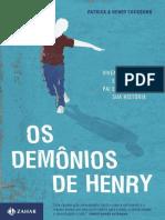 Patrick Cockburn, Henry Cockburn Os Demonios de Henry - vivendo com a esquizofrenia pai e filho contam sua história