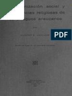 La Organizacion Social y Las Creencias Religiosas de Los Antiguos Araucanos
