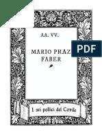 Sei Pollici Mario Praz Faber