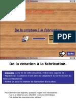 De La Cotatijon a La Fabrication