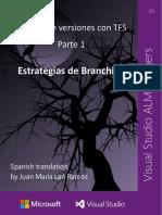 Control de Versiones Con TFS Parte 1 Estrategias de Branching