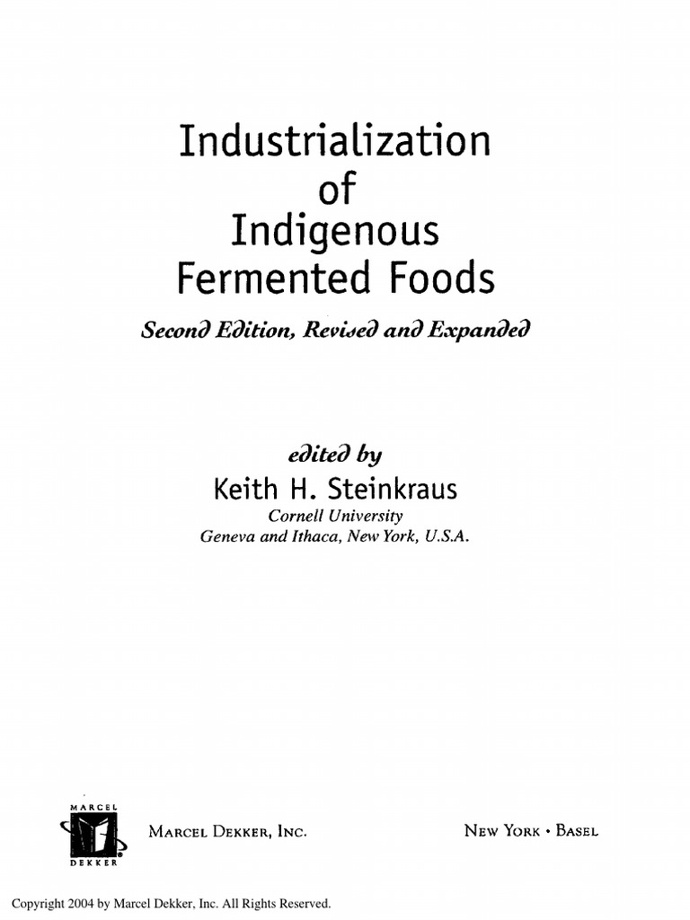 industrialization of indigenous fermented foods, revised andindustrialization of indigenous fermented foods, revised and expanded fermentation in food processing beer