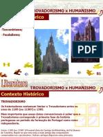 01_ESCOLAS_LITERARIAS_TROVADORISMO_HUMANISMO.pps