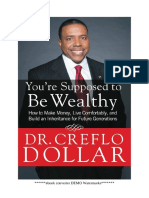 You'Re Supposed to Be Wealthy How to Make Money, Live Comfortable