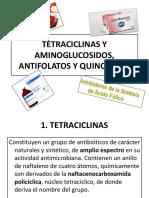 Tetraciclinas y Aminoglicosidos, Antifolatos y Quinolonas