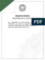 Relatório Legislativo sobre SEGURANÇA PÚBLICA - DESARMAMENTO - Estado de DEFESA