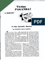 Are We Victims of Propaganda? A Debate