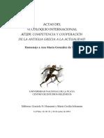 Actas Del VI Coloquio Internacional_competencia y Cooperación ΑΓΩΝ de La Antigua Grecia a La Actualidad